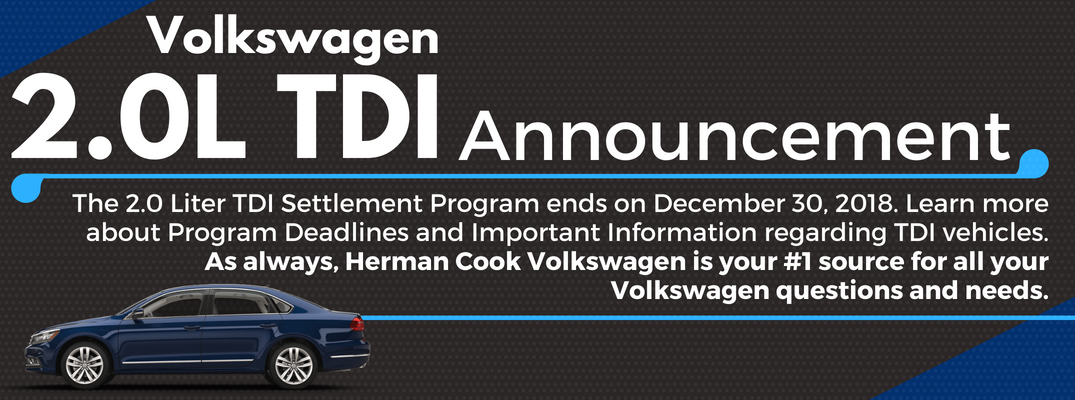 Volkswagen 2.0L TDI Program Settlement Ending December 30, 2018